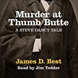 img - for Murder at Thumb Butte: A Steve Dancy Tale book / textbook / text book