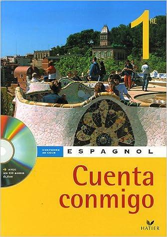 Livre Espagnol 1e : Cuenta conmigo epub pdf