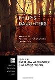 Philip's Daughters, Estrelda Alexander, 1556358326