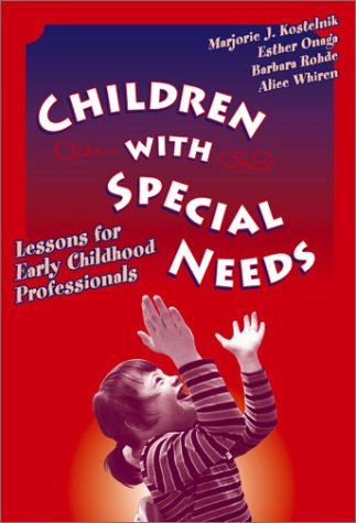 Children With Special Needs: Lessons for Early Childhood Professionals (Early Childhood Education, 82)