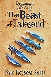 The Beast of Talesend (Beaumont and Beasley)
