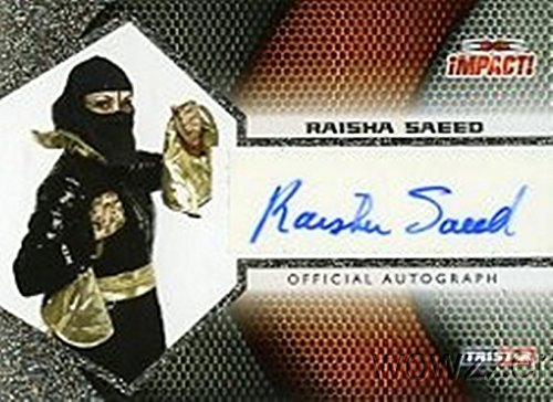 Raisha Saeed 2009 Tristar TNA Impact Wrestling #A1-43 Hand Signed TNA AUTOGRAPH Limited Edition CARD in MINT Condition! Shipped in Ultra Pro Top Loader to Protect it! -