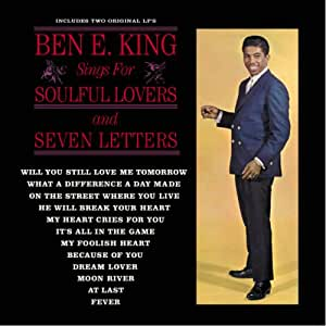 Ben E. King Sings for Soulful Lovers/Seven Letters
