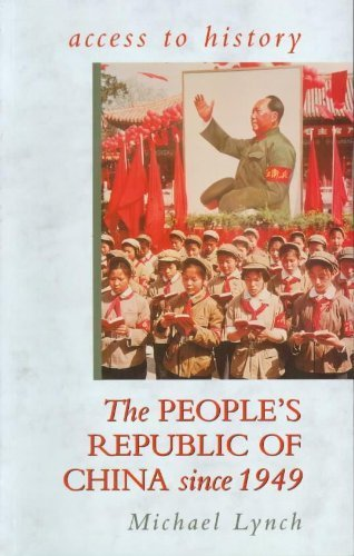 People's Republic of China Since 1949 by Michael Lynch (1998-09-03)