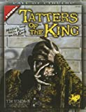 img - for Tatters of the King: Hastur's Gaze Gains Brief Focus Upon the Earth (Call of Cthulhu Horror Roleplaying) book / textbook / text book