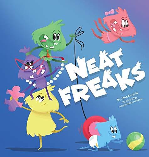 Neat Freaks (Dinosaur Birds Book Angry)