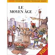 Moyen Age (Le)