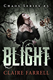 Blight (Chaos Series Book 5) (English Edition)