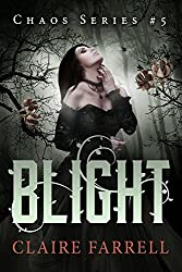 Blight (Chaos Book 5)