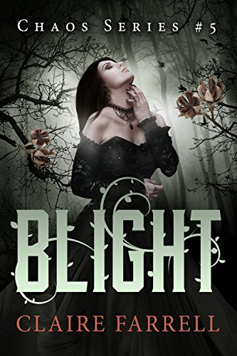 Blight (Chaos Series Book 5)