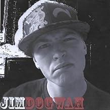 J.I.M.D.O.G.W.A.H. [Explicit]