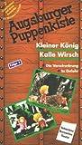 Augsburger Puppenkiste - Kleiner König Kalle Wirsch 1 [VHS]