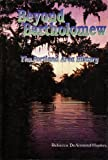 Beyond Bartholomew, Rebecca DeArmond-Huskey and Robert D. Pugh, 0944609228