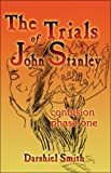 The Trials of John Stanley, Darshiel Smith, 1424130514