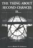 The Thing about Second Chances Is..., Meinke, Peter and Two-Rivers, E. Donald, 0967310911