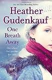 One Breath Away, Heather Gudenkauf, 0778313654