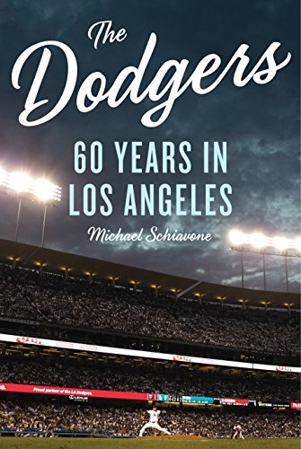 [B.o.o.k] The Dodgers: 60 Years in Los Angeles<br />DOC