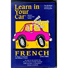 Learn in Your Car Level 3: 2 Cassettes, 90 Minutes