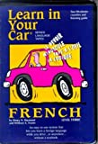 img - for Learn in Your Car French Level Three with Book(s) book / textbook / text book