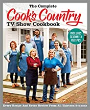 The Complete Cook's Country TV Show Cookbook Includes Season 13 Recipes: Every Recipe and Every Review fro