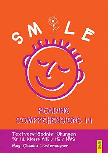 Smile 3 - Reading Comprehensions: Textverständnis-Übungen für die 3. Klasse AHS/HS/NMS