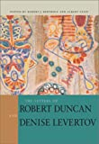 The Letters of Robert Duncan and Denise Levertov, Robert Edward Duncan and Robert Bertholf, 0804745692