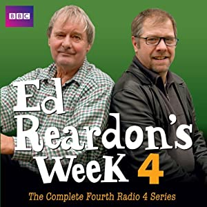 Ed Reardon's Week: The Complete Fourth Series Radio/TV Program