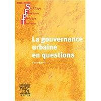 La Gouvernance Urbaine En Questions