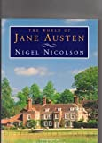 The World of Jane Austen, Nigel Nicolson, 0297834959