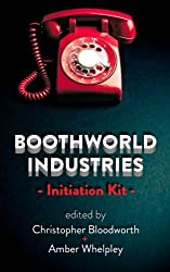 Boothworld Industries Initiation Kit