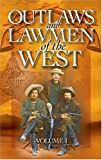 Outlaws and Lawmen of the West, M. A. Macpherson, 1551051648