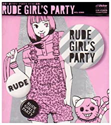 RUDE GIRL'S PARTY