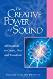 The Creative Power of Sound, Elizabeth Clare Prophet, 0922729425