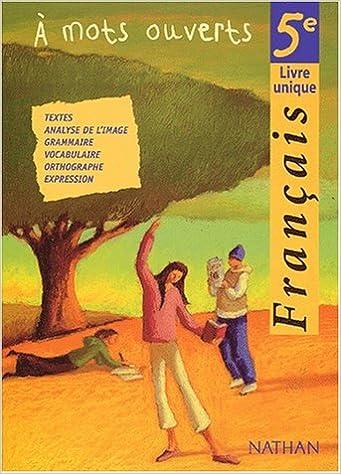 Francais A Mots Ouverts 5e Ed 2001 Pages 9782091716022