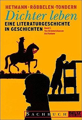 Dichter leben/Eine Literaturgeschichte in Geschichten: Dichter leben (Gulliver)