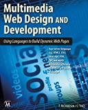 Multimedia Web Design: Using Languages to Build Dynamic Web Pages (Computer Science) Pap/Dvd edition by Richardson, Theodor, Thies, Charles (2013) Paperback