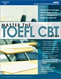 Master the TOEFL CBT 2004, Arco Staff, 076891213X