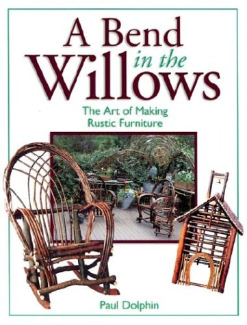 Bend In The Willows (Furniture Willow)
