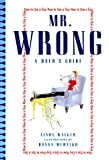 Mr. Wrong, Cindy Walker and Don Hehalko, 0688170250