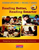 Reading Better, Reading Smarter, Deborah Appleman and Michael F. Graves, 0325042403