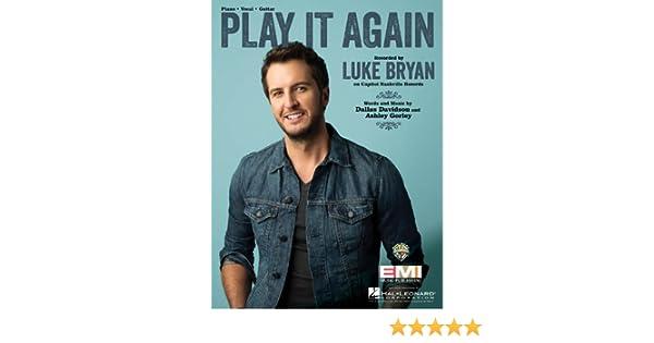 Luke Bryan Play It Again Sheet Music Single 0888680017446