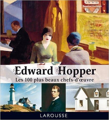 Edward Hopper - Les 100 plus beaux chefs-doeuvre