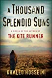 A Thousand Splendid Suns -- w/ Dust Jacket by Khaled Hosseini (29-Jun-1905) Hardcover