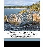 img - for Tempelurkunden Aus Telloh; Mit Worter- Und Namenverzeichniss (Paperback)(German) - Common book / textbook / text book