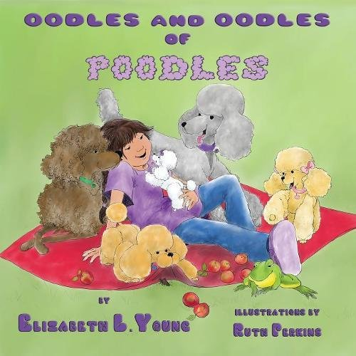 Read Online Oodles and Oodles of Poodles pdf epub
