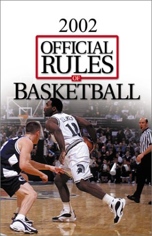 Official Rules of Basketball 2002 (Ncaa) (OFFICIAL RULES OF BASKETBALL (NCAA))