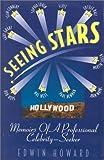 Seeing Stars, Edwin Howard, 0963656511