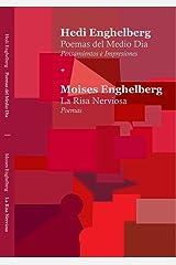 Poemas del Medio Dia   La Risa Nerviosa (Un Viaje) (Cotidianas y Banales Impresiones 1990-2008) (Spanish Edition) Kindle Edition
