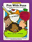 Fun with Puns : Creative Word, Play Projects for Grade 3-5, Richards, Joanne and Standley, Marianne V., 0881603503