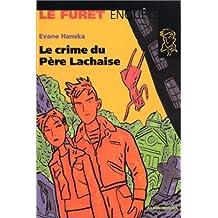 CRIME DU PERE LACHAISE -LE